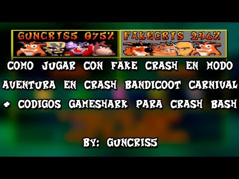 Como jugar con Fake Crash modo aventura en Crash Bandicoot Carnival (+ Códigos para Crash Bash)