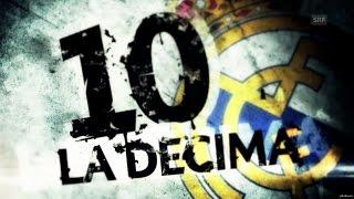Реал Мадрид - Десима (Real Madrid La Deсima)