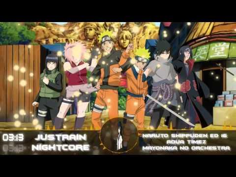 [Nightcore] Naruto Shippuden Ending 16 __ Aqua Timez - Mayonaka no Orchestra.mp4