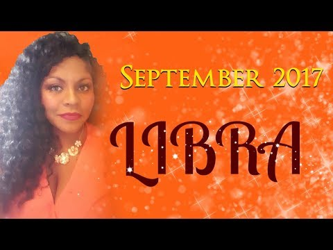 LIBRA HOROSCOPE SEPTEMBER 2017  AUTUMN EQUINOX