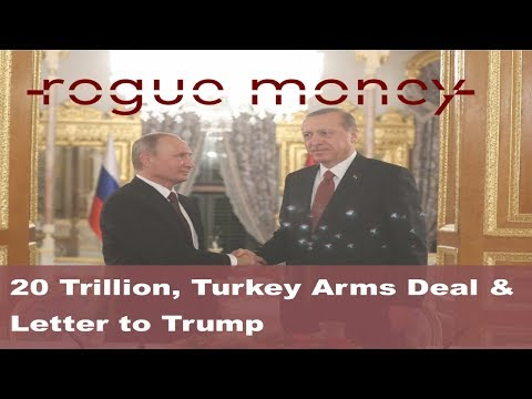Rogue Mornings - 20 Trillion, Turkey Arms Deal & Letter to Trump (09/12/2017)