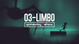 Game Play Show 03 - Limbo