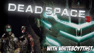 Dead Space 3 - PART 1  Single Player Gameplay Walk Through (PS3 XBOX 360 PC) DS3 HD by Whiteboy7thst