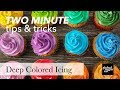 How to Get Deep Color in Your Icing   Two Minute Tips & Tricks   Global Sugar Art