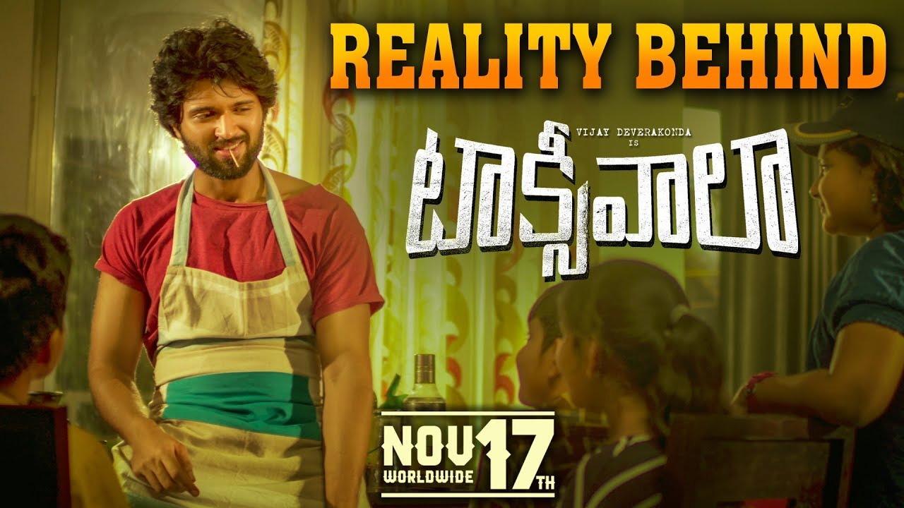 The Reality Behind Taxiwaala | Vijay Deverakonda | Taxiwaala on November 17