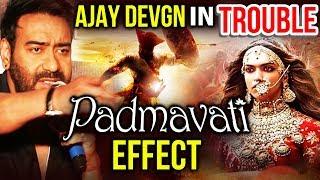 Ajay Devgn's Taanaji In TROUBLE Coz Of Padmavati Controversy