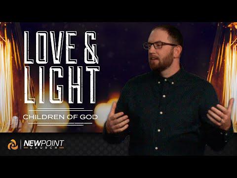 Children of God | Love & Light [ New Point Church ]