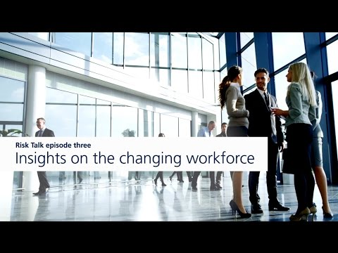 The changing workforce