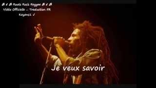 """Bob Marley """"fussing and fighting"""" traduction FR"""