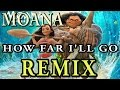 All of the Alessia Cara - How Far I'll Go REMIX From