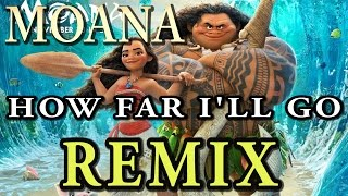 "Alessia Cara - How Far I'll Go REMIX From ""Moana"" 【Chili Cat Remix】"