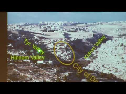 Dr. Perry Phillips, Historical Geography of Israel, Lecture 3, Jerusalem