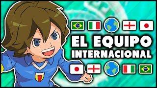 EL EQUIPO INTERNACIONAL - Inazuma Eleven GO Strikers 2013.