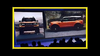 Leaked 2020 Ford Baby Bronco Photos Tease What the Big Bronco Will Look Like | k production channel