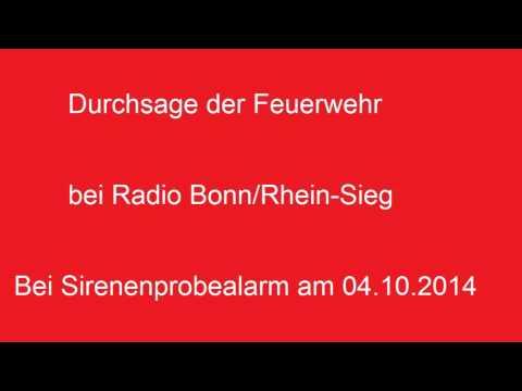 Radiodurchsage der Feuerwehr bei Radio Bonn/Rhein-Sieg bei Sirenenprobealarm am 04.10.2014