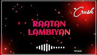 Raataan Lambiyan – Lyrics Video | Shershaah | Sidharth – Kiara | Tanishk B| Jubin Nautiyal |Asees