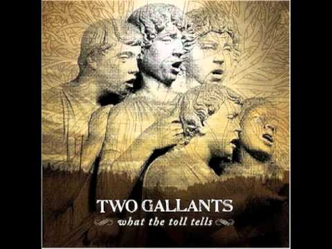 Two Gallants - Waves of Grain