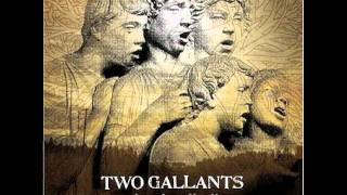 Watch Two Gallants Waves Of Grain video