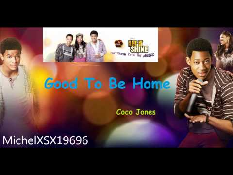 11. Good To Be Home - Coco Jones (Let It Shine SoundTrack 2012)