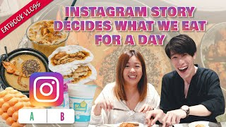We Let Instagram Story Decide What We Eat for A Day   Eatbook Vlogs   EP 78