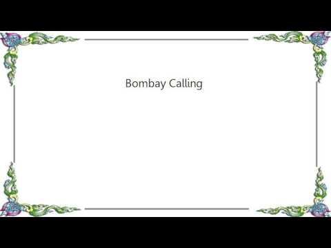 It's a Beautiful Day - Bombay Calling Lyrics