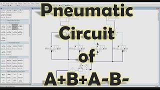 [FluidSIM] الميكاترونيك - كيفية جعل الدوائر الهوائية من A+B+A-B-