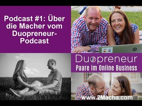 Duopreneur-Podcast für Paare im Online Business: #1 Privates über die Macher vom Podcast