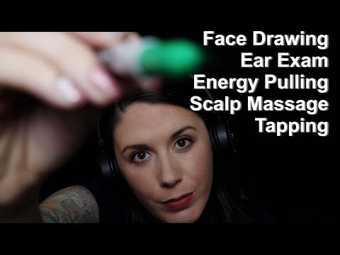 ASMR Triggers: Tapping, Ear Exam, Face Drawing, Scalp Massage, & Energy Pulling