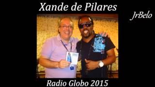 Xande de Pilares Cd Completo Radio Globo 2015 JrBelo Video
