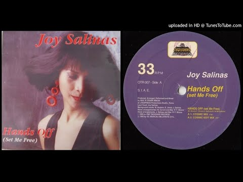 Joy Salinas – Hands Off (Set Me Free) (Cosmic Mix – 1993)