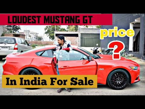 Loudest Mustang GT In India For Sale   (price ?)