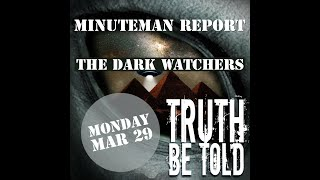 Minuteman Report Ep. 9 - The Dark Watchers