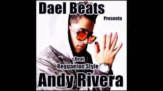 Video Beat Reggaeton Style Andy RIvera Prod By Dael download MP3, 3GP, MP4, WEBM, AVI, FLV Agustus 2018