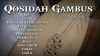 QOSIDAH GAMBUS LAWAS FULL ALBUM MAS'UD SIDIQ MP3