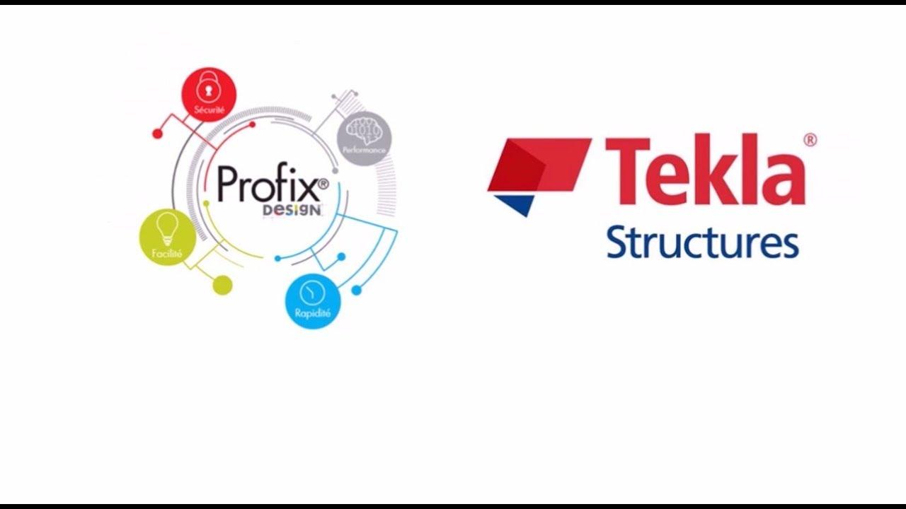 Profix Design et la nouvelle version 2017i de Tekla Structures - Würth