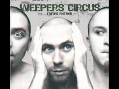 weepers circus - le malvenu