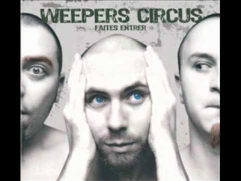 weepers circus - le malvenu