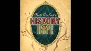 Mark D Sanders / I Hope You Dance / History & Hope (2011)