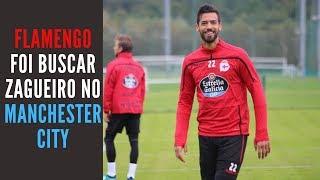 Flamengo perto de anunciar zagueiro espanhol do Manchester City