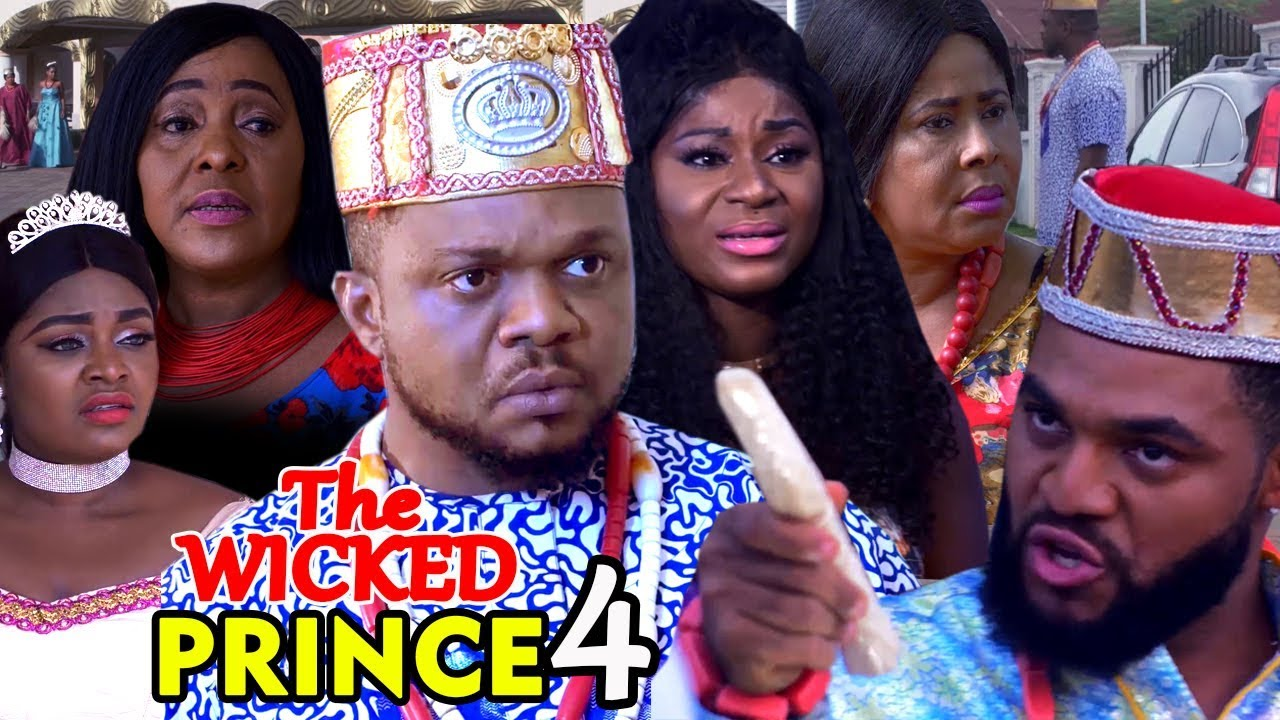 THE WICKED PRINCE SEASON 4 - (New Movie) Nigerian Movies 2019 Latest Full Movies