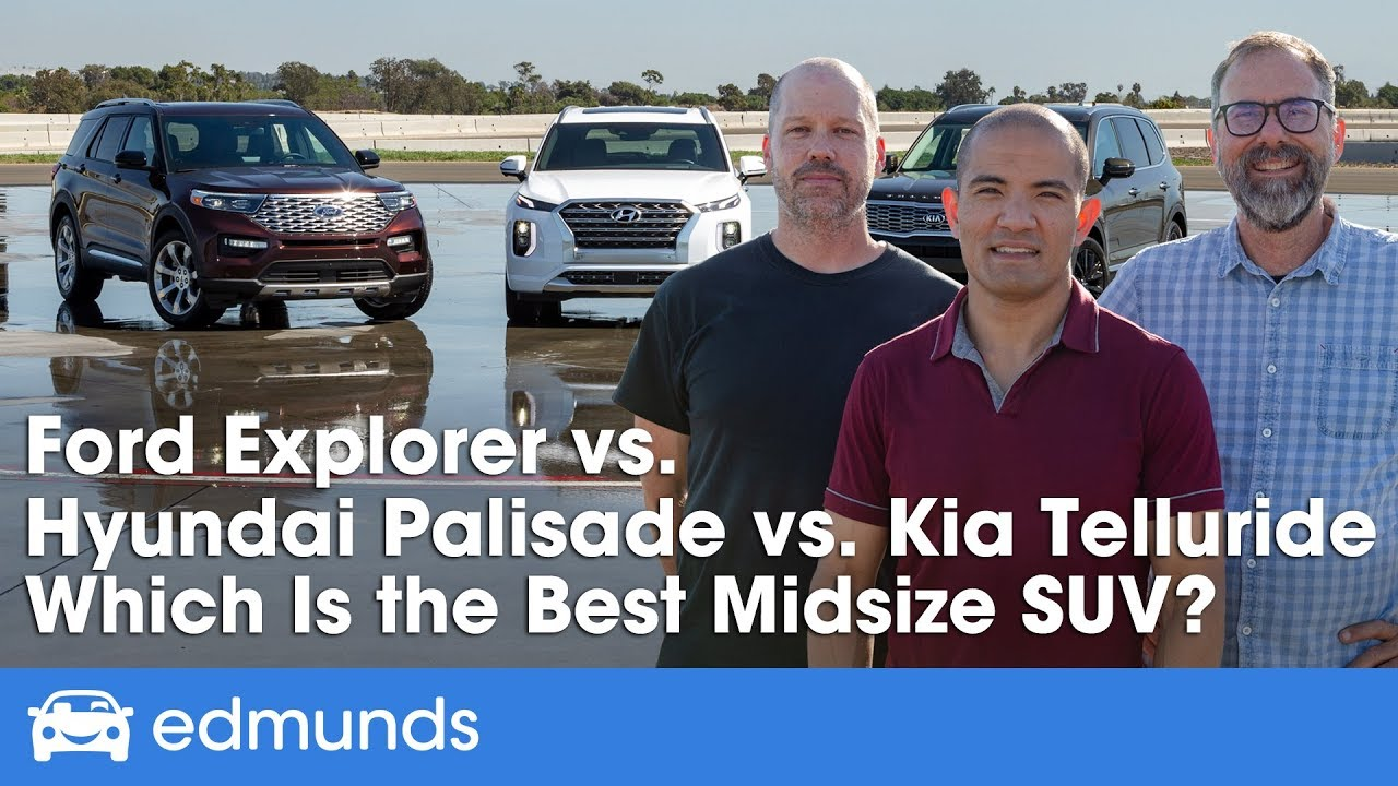 Kia Telluride Vs Hyundai Palisade Vs Ford Explorer 2020 Midsize Suv Comparison Test
