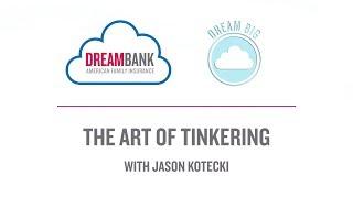 the art of tinkering with jason kotecki   amfam