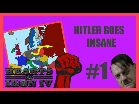 Hearts of Iron IV | HITLER GOES INSANE Part 1 - HOI4 WAKING THE TIGER Let's Play Gameplay. |