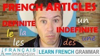 French ARTICLES (Definite and Indefinite) - Les Articles définis et indéfinis + FUN! (Learn French)