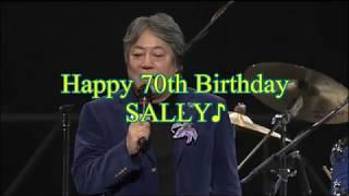Happy 70th Birthday SALLY!!! (岸部一徳さん古希) 岸部一徳 動画 18
