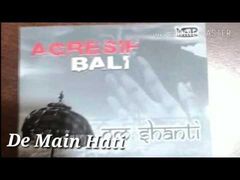 Agresif Bali _ De Main Hati