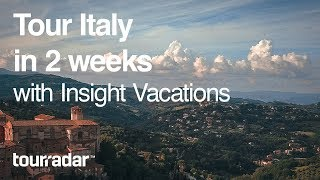 Tour Italy in 2 Weeks with Insight Vacations