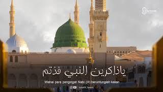 Ya Dzakirin - Majelis Rasulullah ﷺ - LIRIK DAN TERJEMAH