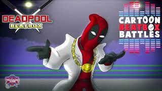 Deadpool Beatbox Solo 1 - Cartoon Beatbox Battles