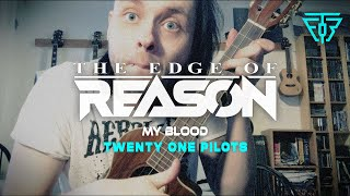 twenty one pilots My Blood Acoustic Ukulele Cover [by Ro Seven / TEOR] Video